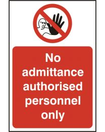 No admittance authorised personnel only (Rigid PVC)