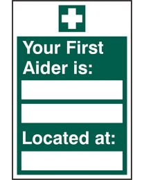 Your First Aider is Located at Sign (Rigid PVC)